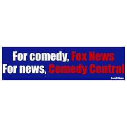 For Comedy for News Bumper Sticker 11