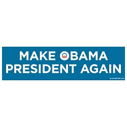 Make Obama President Again Bumper Sticker - [11'' x 3'']