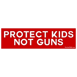 Protect Kids Not Guns Bumper Sticker - [11'' x 3'']