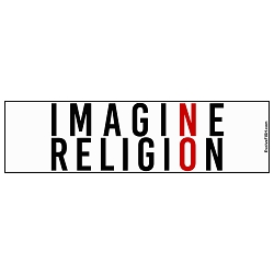 Imagine NO Religion Bumper Sticker - [11'' x 3'']