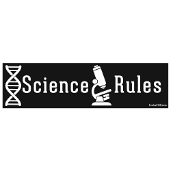 Science Rules Bumper Sticker - [11'' x 3'']