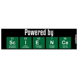 Powered By Science Bumper Sticker - [11'' x 3'']