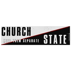 Church and State Keep Them Separate Bumper Sticker - [11'' x 3'']
