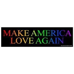 Make America Love Again Bumper Sticker - [11'' x 3'']
