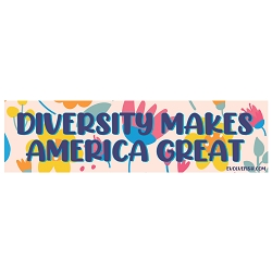 Diversity Makes America Great Bumper Sticker - [11'' x 3'']
