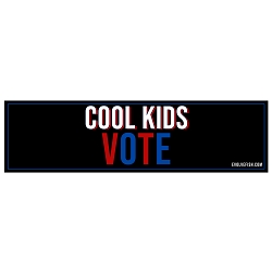 Cool Kids Vote Bumper Sticker - [11'' x 3'']