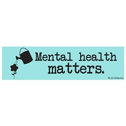Mental Health Matters Bumper Sticker - [11'' x 3'']
