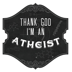 Thank God I'm an Atheist Bumper Sticker - [4.5'' x 4.5'']