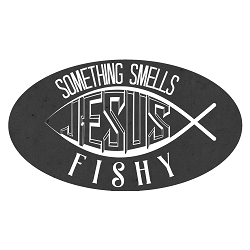 Something Smells Fishy Jesus Bumper Sticker - [4.5'' x 2.5'']