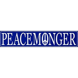 Peacemonger Bumper Sticker  - [11.5'' x 3'']