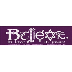 Believe in Love in Peace Bumper Sticker - [11'' x 3'']