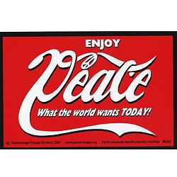 Enjoy Peace! What the World Wants Today Bumper Sticker - [6'' x 4'']