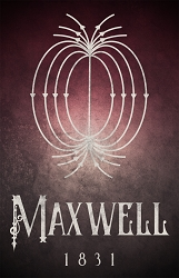 Maxwell Science Poster  - [11'' x 17'']