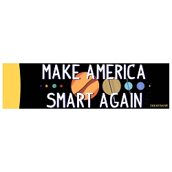 Make America Smart Again Bumper Sticker 11