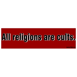 All Religions are Cults Bumper Sticker 11