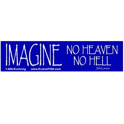 Imagine No Heaven No Hell Bumper Sticker 11