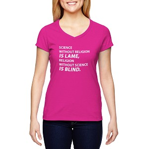 Science Without Religion is Lame Religion Without Science is Blind Women's Cotton V-Neck T-Shirt