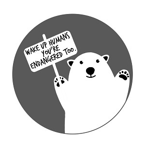 "Wake Up Humans You're Endangered Too Polar Bear Pinback Button - [1.25"" Diameter]"