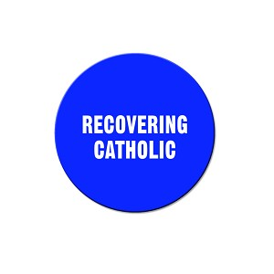 "Recovering Catholic 1.25"" Pinback Button"
