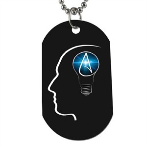 "The Thinking Atheist Dog Tag - 2"" Tall"