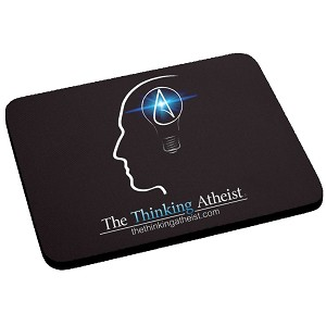 The Thinking Atheist Mouse Pad