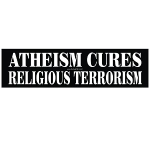"Atheism Cures Religious Terrorism Bumper Sticker - [11"" x 3""]"