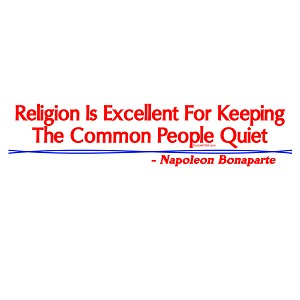 "Religion is Excellent for Keeping the Common People Quiet Bumper Sticker 11"" x 3"""