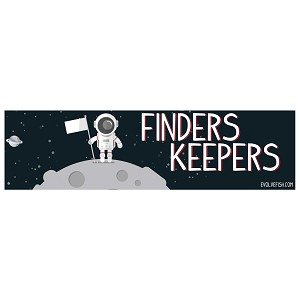"Finders Keepers Astronaut Bumper Sticker 11"" x 3"""
