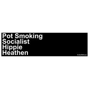 "Pot Smoking Socialist Hippie Heathen Bumper Sticker - [11"" x 3""]"