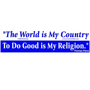 "The World is My Country Good is my Religion Quote Bumper Sticker 11"" x 3"""