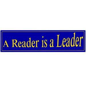 "A Reader is a Leader Blue Bumper Sticker 11"" x 3"""