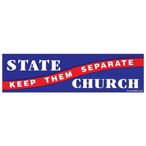 "Church & State Keep Them Separate Bumper Sticker 11"" x 3"""