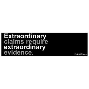 "Extraordinary Claims Require Extraordinary Evidence Bumper Sticker 11"" x 3"""