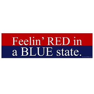 "Feelin' Red in a Blue State Bumper Sticker 11"" x 3"""