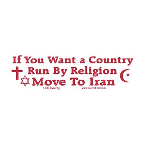 "If You Want a Country Run by Religion Move to Iran Bumper Sticker 11"" x 3"""