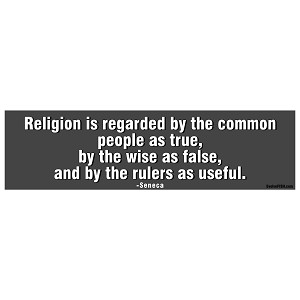 "Religion is Regarded as True False Useful Bumper Sticker - [11"" x 3""]"