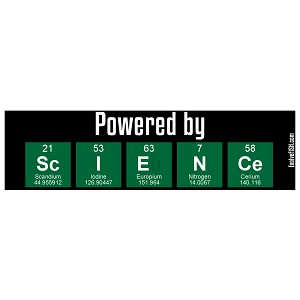 "Powered By Science Bumper Sticker 11"" x 3"""