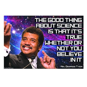 "Good Thing About Science it's True Whether You Believe or Not Bumper Sticker 5"" x 3.25"""