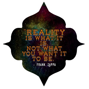 "Reality is What it is Not What You Want it to Be Bumper Sticker 5"" x 5"""