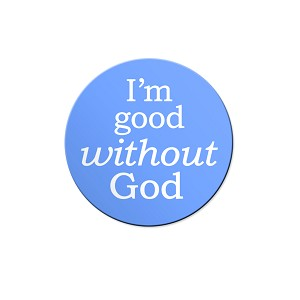 "I'm Good Without God 1.25"" Button"