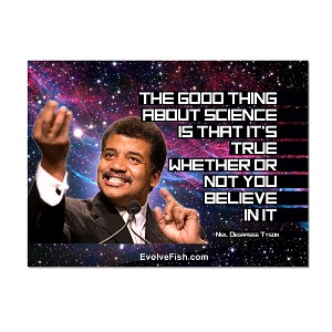 "The Good Thing About Science is That it's True Whether You Believe it or Not 2"" x 3"" Magnet"
