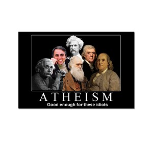 "Atheism is Good Enough for These Idiots 3"" x 2"" Refrigerator Magnet"