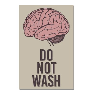 "Do Not Brain Wash 11"" x 17"" Poster"
