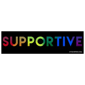 "Supportive Equality Bumper Sticker 11"" x 3"""