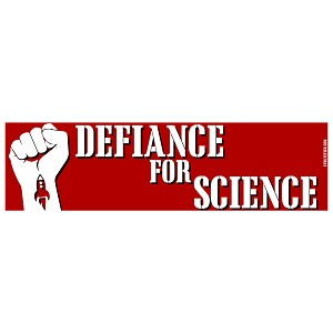 "Defiance For Science Bumper Sticker 11"" x 3"""
