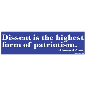 "Dissent is the Highest Form of Patriotism Bumper Sticker 11"" x 3"""